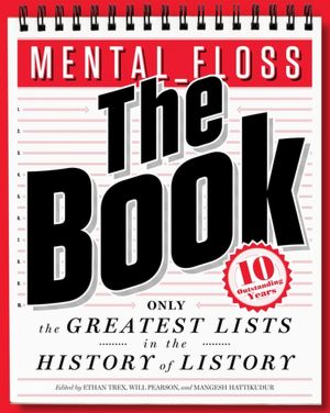 Download french books ibooks Mental Floss, The Book: Only the Greatest Lists in the History of Listory  English version 9780062069306