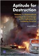 download Aptitude for Destruction, Volume 1 : Organizational Learning in Terrorist Groups and Its Implications for Combating Terrorism book