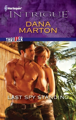 Last Spy Standing (Harlequin Intrigue #1328)