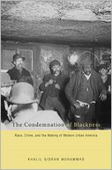 The Condemnation of Blackness by Khalil Gibran Muhammad: Book Cover