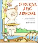 If You Give a Pig a Pancake by Laura Numeroff: Book Cover