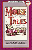 Mouse Tales by Arnold Lobel: Book Cover