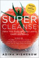 Super Cleanse Revised Edition by Adina Niemerow: Book Cover