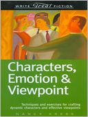Write Great Fiction - Characters, Emotion & Viewpoint by Nancy Kress: NOOK Book Cover