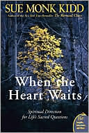When the Heart Waits by Sue Monk Kidd: Book Cover