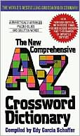 New Comprehensive A-Z Crossword Dictionary by Edy G. Schaffer: Book Cover