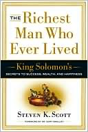 The Richest Man Who Ever Lived by Steven K. Scott: Book Cover