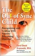 The Out-of-Sync Child by Carol Stock Kranowitz: Book Cover