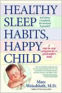 Healthy Sleep Habits, Happy Child by Marc Weissbluth: Book Cover