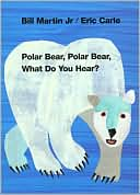 Polar Bear, Polar Bear, What Do You Hear? by Bill Martin Jr.: Book Cover