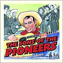 The Sons of the Pioneers: Ultimate Collection by The Sons of the Pioneers: CD Cover