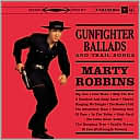 Gunfighter Ballads and Trail Songs [Bonus Tracks] by Marty Robbins: CD Cover