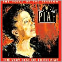 The Voice of the Sparrow: The Very Best of Edith Piaf by Edith Piaf: CD Cover