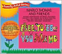 Free to Be You and Me by Marlo Thomas: CD Cover