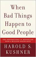 When Bad Things Happen to Good People by Harold S. Kushner: Book Cover