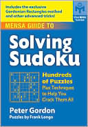 download Mensa Guide to Solving Sudoku : Hundreds of Puzzles Plus Techniques to Help You Crack Them All book