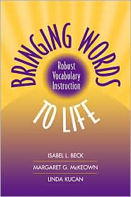 Bringing Words to Life by Isabel L. Beck: Book Cover