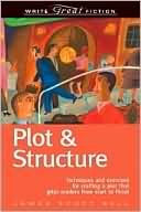 Write Great Fiction - Plot & Structure by James Scott Bell: Book Cover