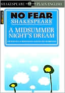 A Midsummer Night's Dream (No Fear Shakespeare Series) by SparkNotes Editors: Book Cover