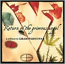 Return of the Grievous Angel: A Tribute to Gram Parsons: CD Cover