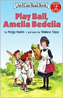 Play Ball, Amelia Bedelia (I Can Read Book Series by Peggy Parish: Book Cover