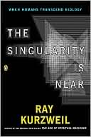 The Singularity is Near by Ray Kurzweil: Book Cover