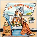 Just Grandpa and Me by Mercer Mayer: Book Cover