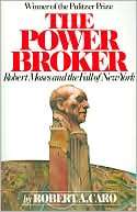 The Power Broker by Robert A. Caro: Book Cover