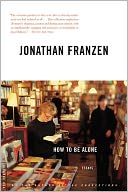 How to Be Alone by Jonathan Franzen: NOOK Book Cover