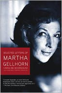 Selected Letters of Martha Gellhorn by Caroline Moorehead: NOOK Book Cover