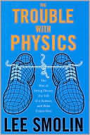The Trouble With Physics by Lee Smolin: Book Cover