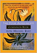 The Four Agreements Companion Book by don Miguel Ruiz: Book Cover