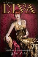 Diva (Flappers Series #3) by Jillian Larkin: Book Cover