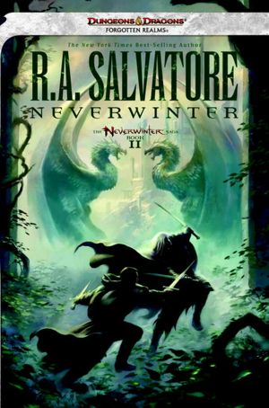 Neverwinter: Neverwinter Nights Trilogy, Book II