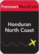 download Honduran North Coast : Formmer's Shortcuts book