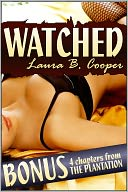 Watched (Erotica / Threesome / Multiple Partner / Sexual Exploration / Couple Play) by Laura Cooper: NOOK Book Cover