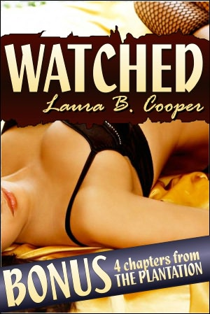 Watched (Erotica / Threesome / Multiple Partner / Sexual Exploration ...