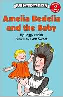 Amelia Bedelia and the Baby (I Can Read Books Series by Peggy Parish: Book Cover