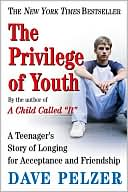 The Privilege of Youth by Dave Pelzer: Book Cover