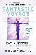 Fantastic Voyage by Ray Kurzweil: Book Cover