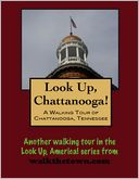 download A Walking Tour of Chattanooga, Tennessee book