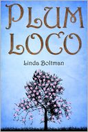 Plum Loco by Linda Boltman: NOOK Book Cover
