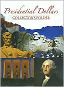 Presidential Dollars Collector's Folder by Whitman Publishing: Book Cover