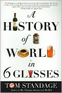 History of the World in 6 Glasses by Tom Standage: Book Cover