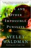 Love and Other Impossible Pursuits by Ayelet Waldman: Book Cover