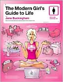 Modern Girl's Guide to Life by Jane Buckingham: Book Cover