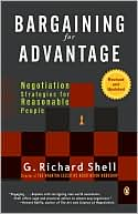 Bargaining for Advantage by G. Richard Shell: Book Cover