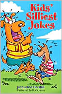 Kids' Silliest Jokes by Jacqueline Horsfall: Book Cover