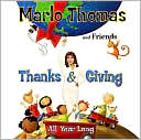 Marlo Thomas and Friends: Thanks & Giving All Year Long by Marlo Thomas: CD Cover
