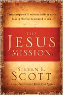 The Jesus Mission by Steven K. Scott: NOOK Book Cover